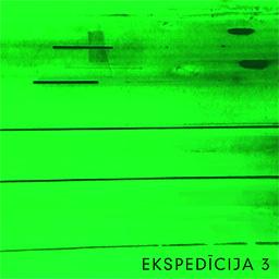 Ekspedīcija - Ekspedīcija 3