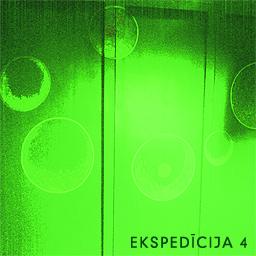 Ekspedīcija - Ekspedīcija 4